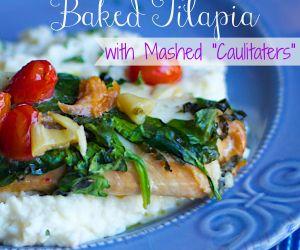 Tomato Spinach Baked Tilapia & Mashed Caulitaters