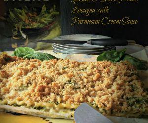 Spinach & Sweet Potato Lasagna with Parmesan Cream Sauce