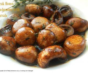 Steak House Mushrooms Marsala