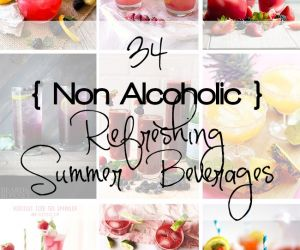 34 Non Alcoholic Refreshing Summer Beverages