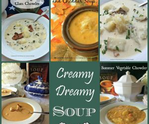 Creamy, Dreamy Soups