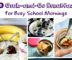 40 Grab-and-Go Breakfasts for Busy Mornings