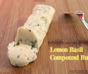 Lemon Basil Compound Butter