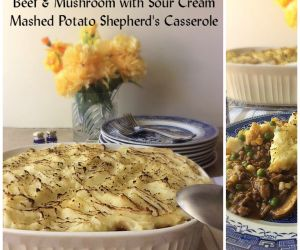 Beef & Mushroom with Sour Cream Mashed Potato Shepherd's Casserole