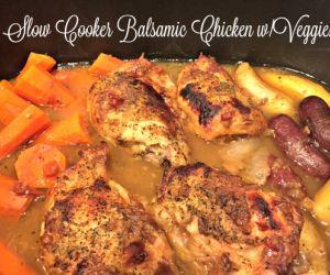 Slow Cooker Garlic Balsamic Chicken w/Veggies