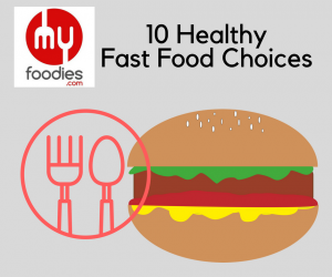 The Best thing to pick on a Fast Food Menu for YOUR Health!