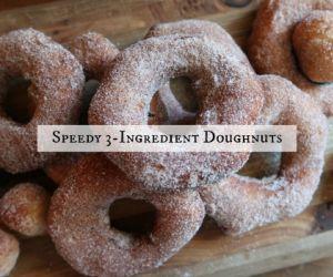 Speedy 3-Ingredient Doughnuts