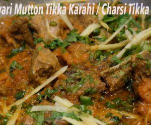 Peshawari Mutton Tikka Karahi / Charsi Tikka Karahi