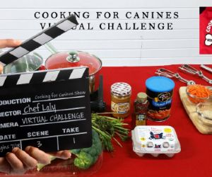 VIRTUAL CHALLENGE at Cooking for Canines with Chef Laly