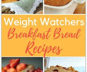 20 DELICIOUS WEIGHT WATCHERS BREAD RECIPES FOR BREAKFAST