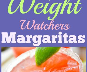 MARGARITAS FOR THE WEIGHT WATCHERS DIET PLAN