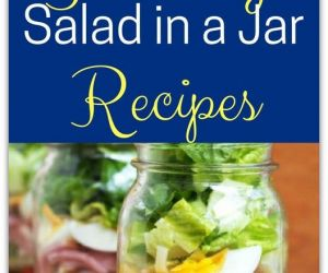 20 SALAD IN A JAR RECIPES FOR SALADS TO GO
