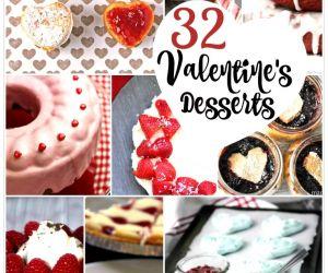 32 AMAZING VALENTINE'S DAY DESSERTS