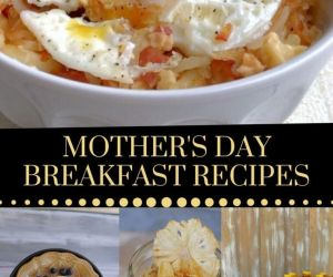 27 MOUTHWATERING MOTHER'S DAY BREAKFAST RECIPES