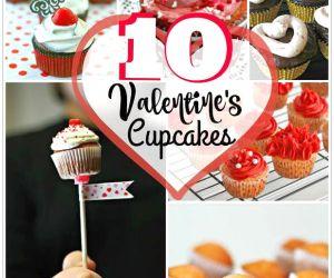 10 VALENTINE'S DAY CUPCAKES
