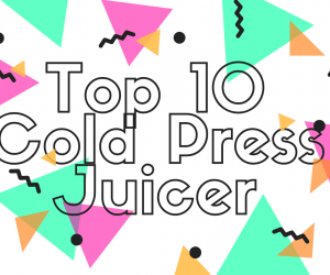 Top 10 Best Cold Press Juicer in India 2021